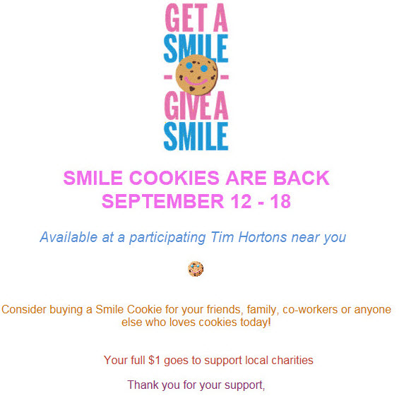 Tim Horton's 2016 Smile Cookie Campaign September 12 to 18, 2016